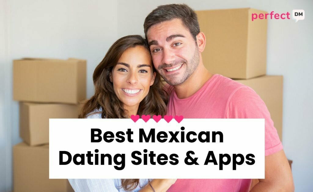 Best Mexican Dating Sites & App Perfect DM featured image