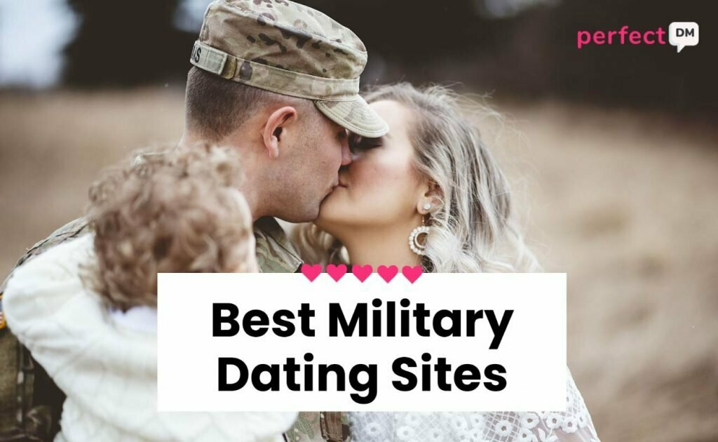 Best Military Dating Sites Perfect DM featured image