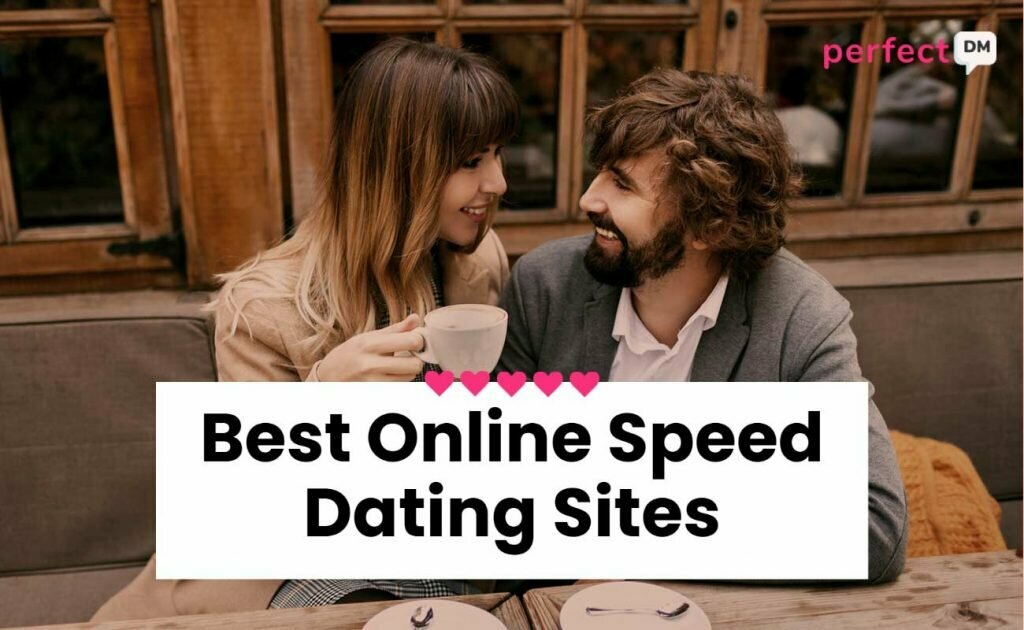 Best Online Speed Dating Sites Perfect DM featured image