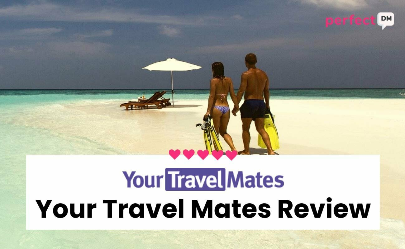 Your Travel Mates Review Perfect DM featured image