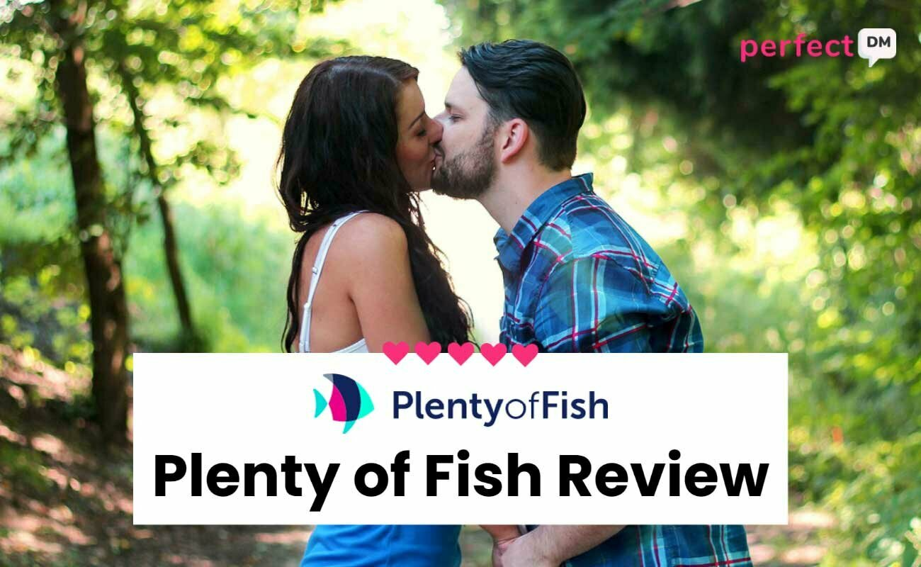 Plenty of Fish Review Perfect DM featured image