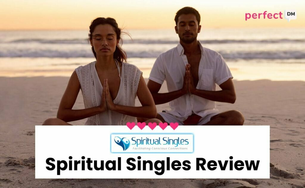Spiritual Singles Review Perfect DM featured image