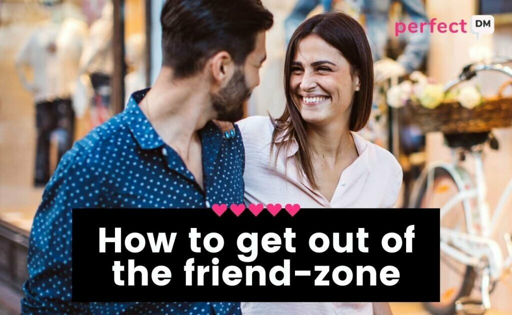 How to get out of the friend-zone_ Featured Image