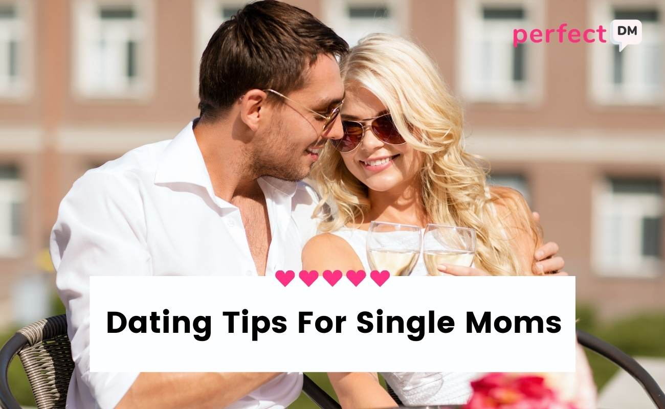 Dating Tips For Single Moms featured image