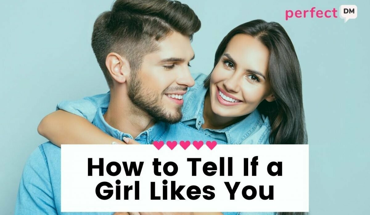 How to Tell If a Girl Likes You Featured Image